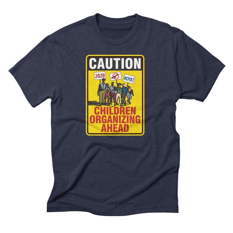 Caution - Children Organizing Men's Triblend T-Shirt by Puttyhead's Artist Shop