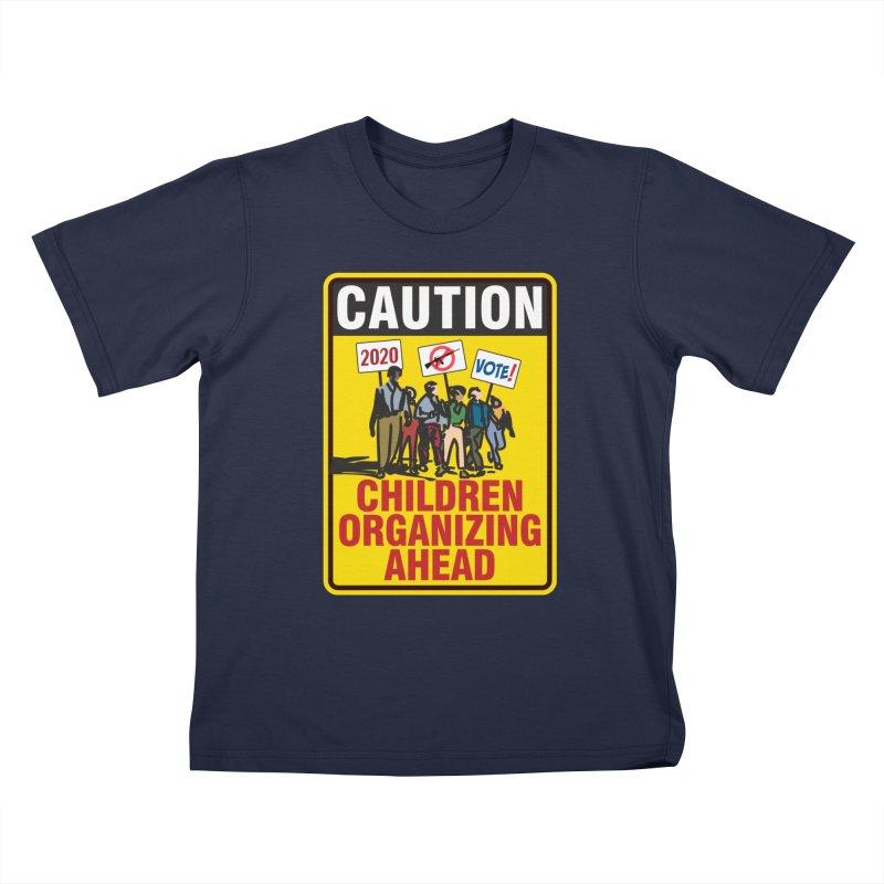 Caution - Children Organizing Kids T-Shirt by Puttyhead's Artist Shop