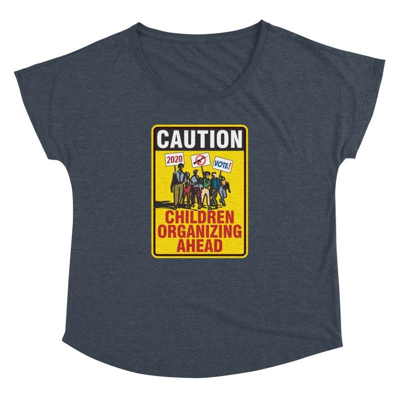 Caution - Children Organizing Women's Dolman by Puttyhead's Artist Shop