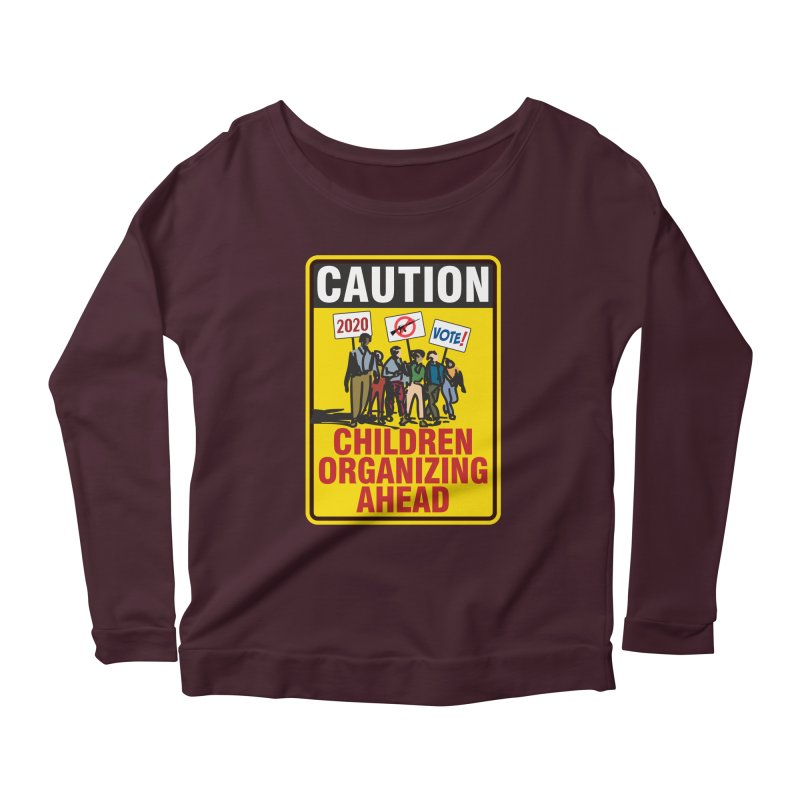Caution - Children Organizing Women's Longsleeve Scoopneck  by Puttyhead's Artist Shop