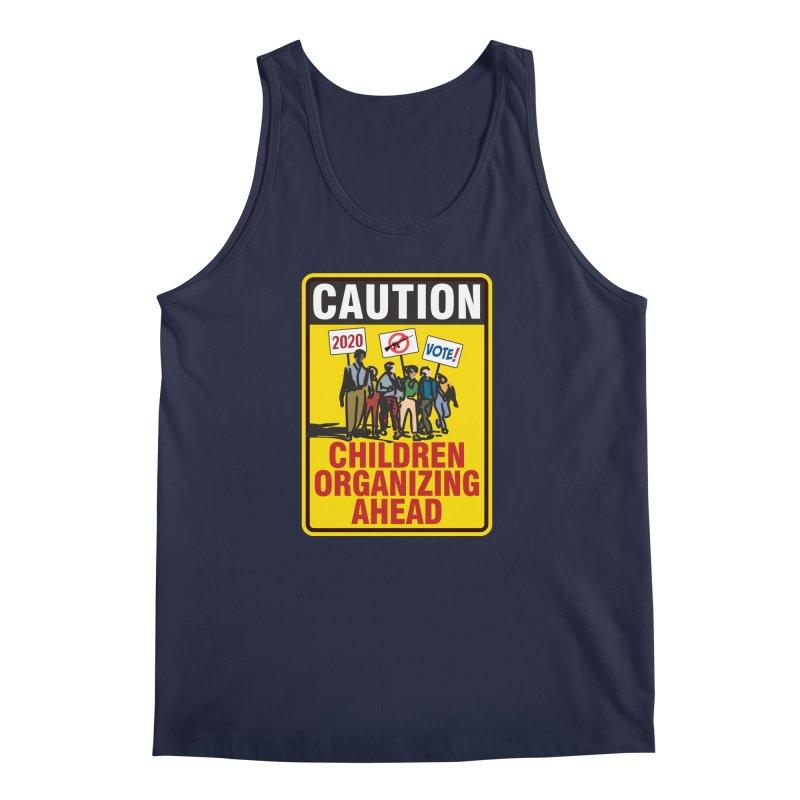 Caution - Children Organizing Men's Tank by Puttyhead's Artist Shop