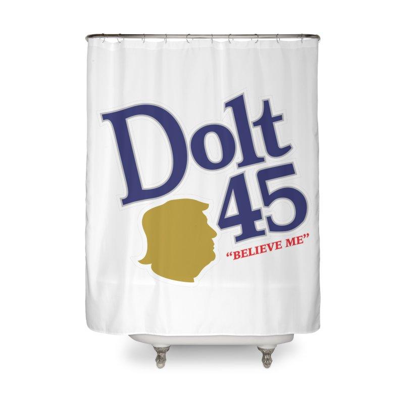 Dolt 45 Home Shower Curtain by Puttyhead's Artist Shop