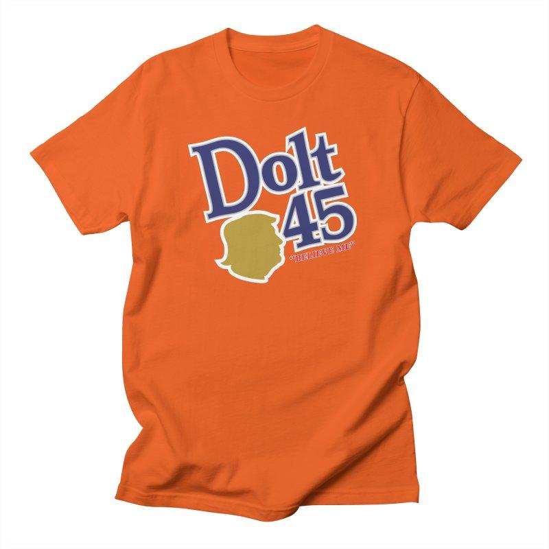 Dolt 45 Women's Unisex T-Shirt by Puttyhead's Artist Shop