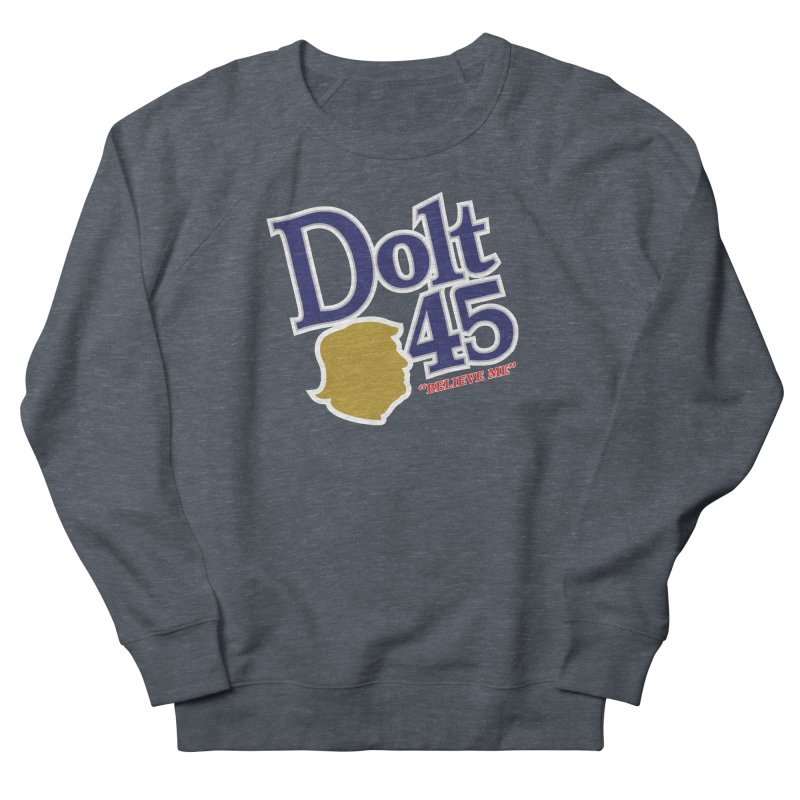 Dolt 45 Men's Sweatshirt by Puttyhead's Artist Shop