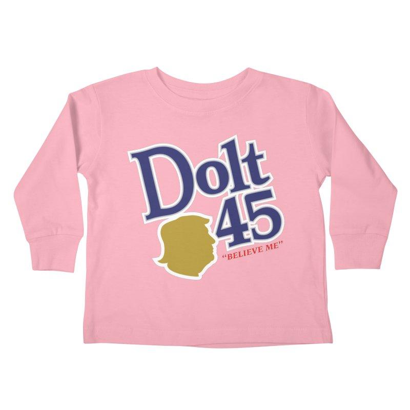 Dolt 45 Kids Toddler Longsleeve T-Shirt by Puttyhead's Artist Shop