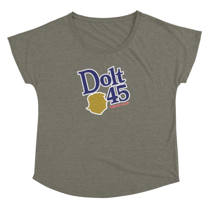 Dolt 45 Women's Dolman by Puttyhead's Artist Shop