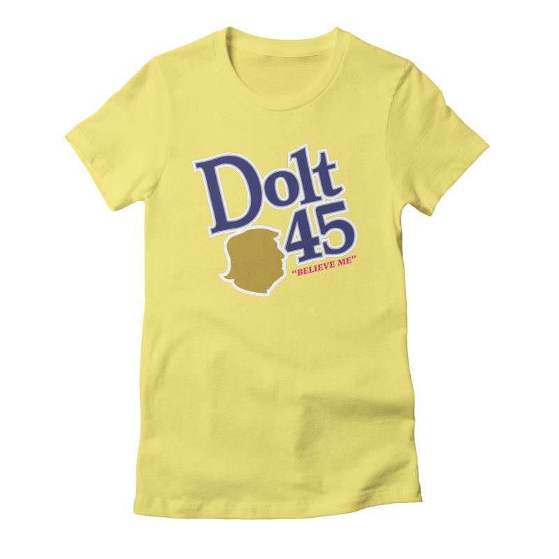 Dolt 45 Women's Fitted T-Shirt by Puttyhead's Artist Shop