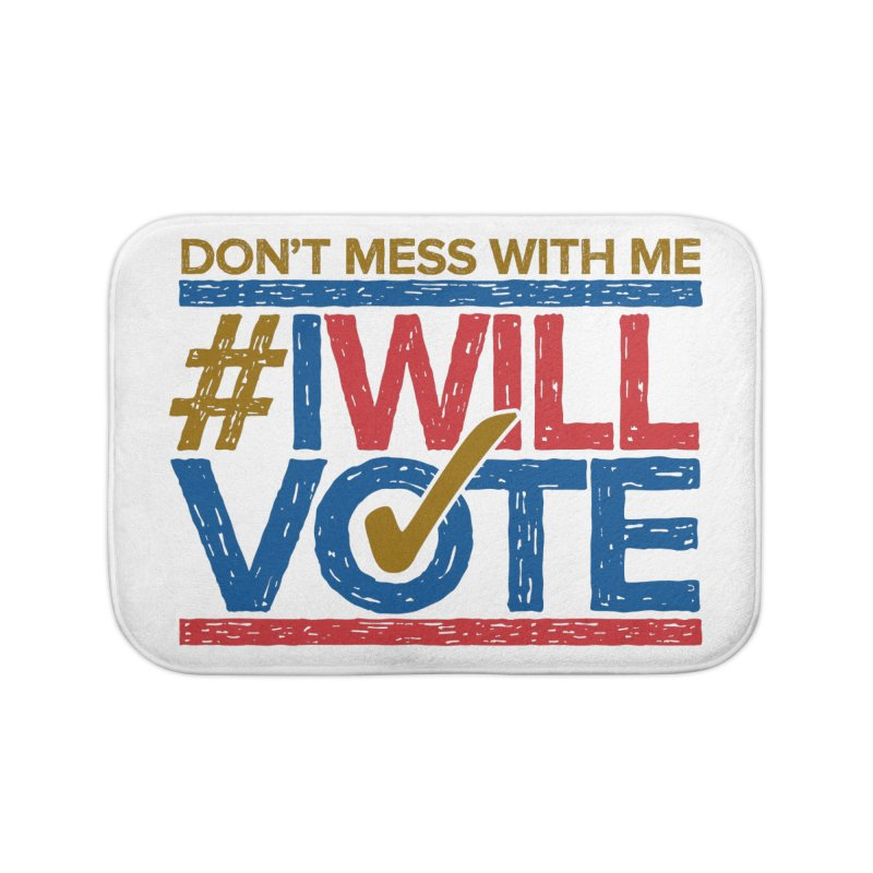 I Will Vote Home Bath Mat by Puttyhead's Artist Shop