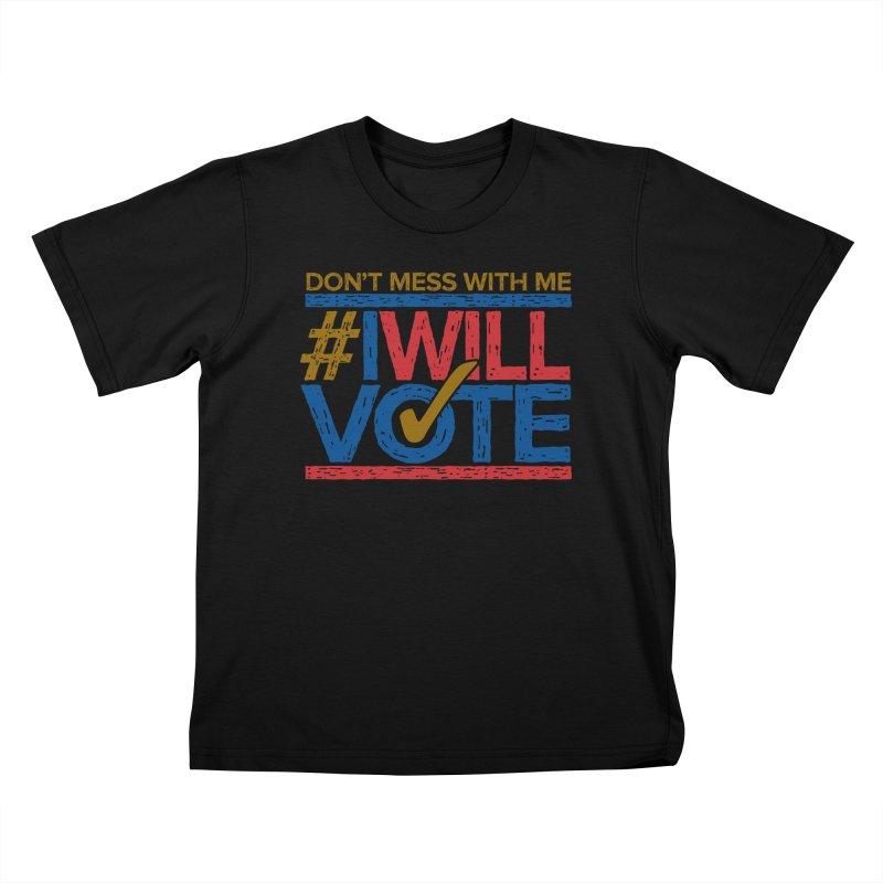 I Will Vote Kids T-Shirt by Puttyhead's Artist Shop