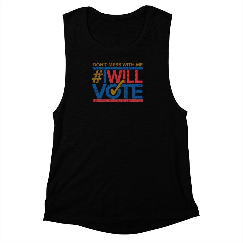 I Will Vote Women's Muscle Tank by Puttyhead's Artist Shop