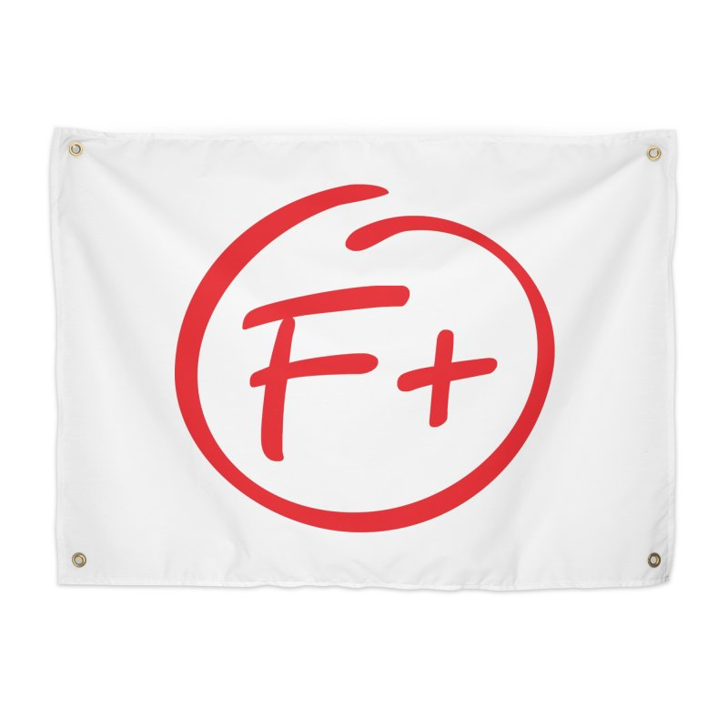 F+ Home Tapestry by Puttyhead's Artist Shop