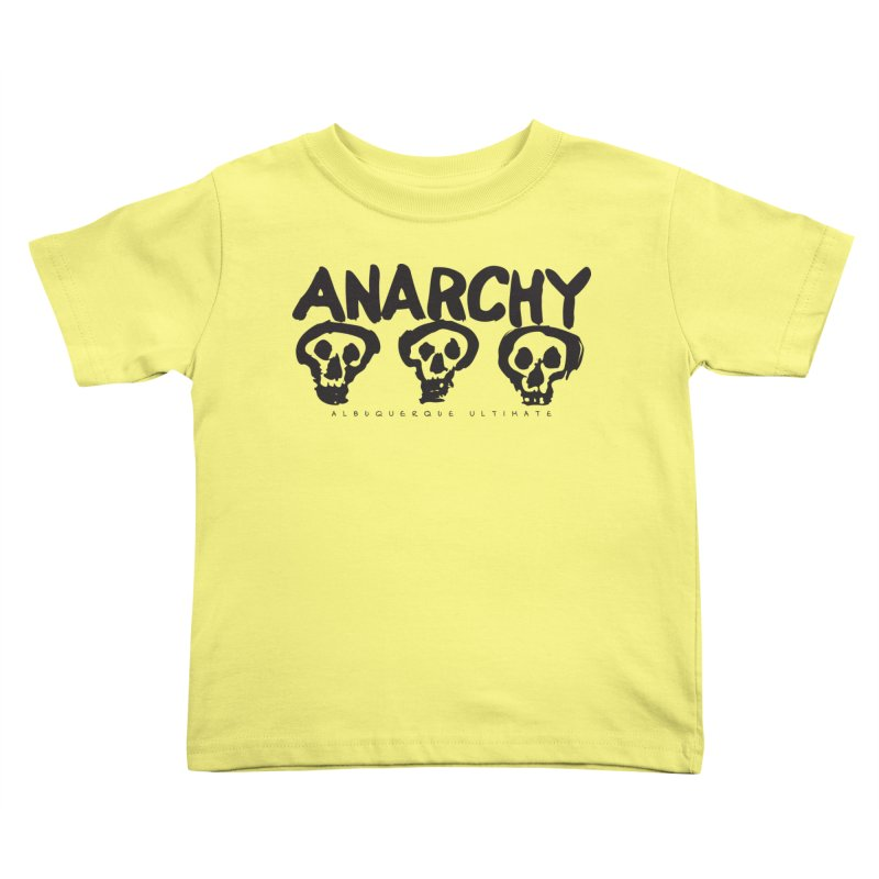 Anarchy Ultimate Kids Toddler T-Shirt by Puttyhead's Artist Shop