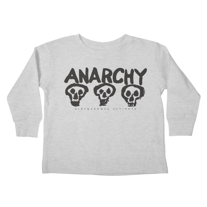 Anarchy Ultimate Kids Toddler Longsleeve T-Shirt by Puttyhead's Artist Shop