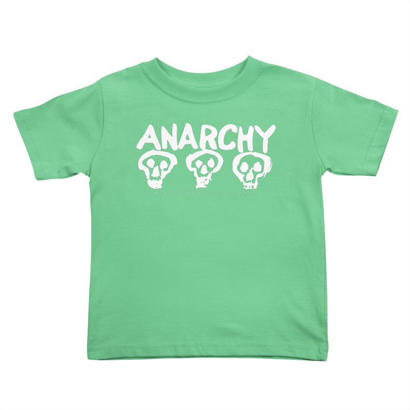 Anarchy Ultimate (White) Kids Toddler T-Shirt by Puttyhead's Artist Shop