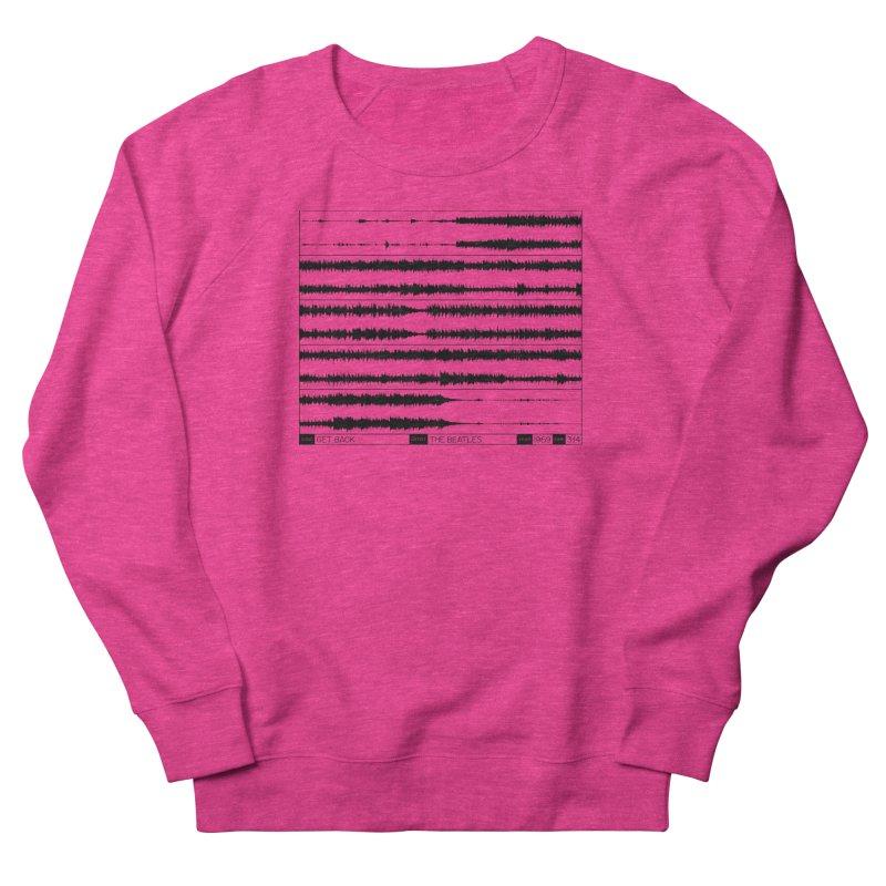 Get Back (Black) Women's French Terry Sweatshirt by Puttyhead's Artist Shop