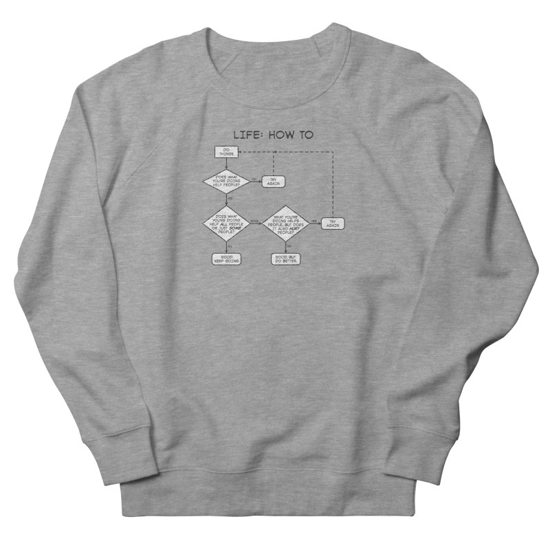 How To Life Women's French Terry Sweatshirt by Puttyhead's Artist Shop