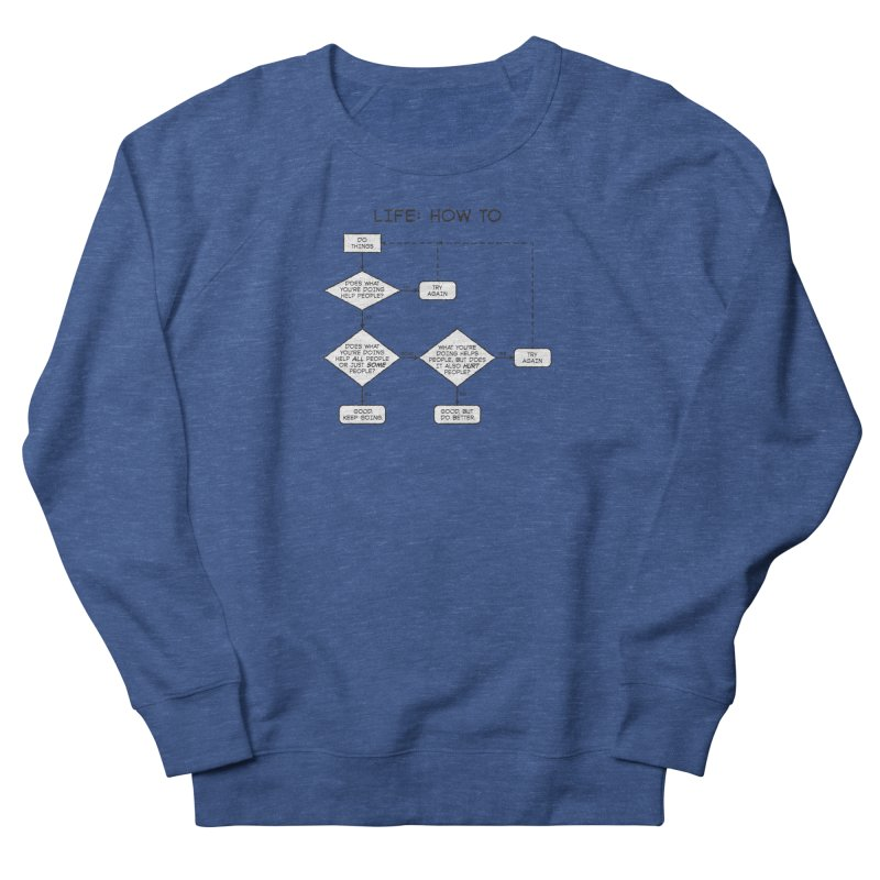How To Life Men's French Terry Sweatshirt by Puttyhead's Artist Shop