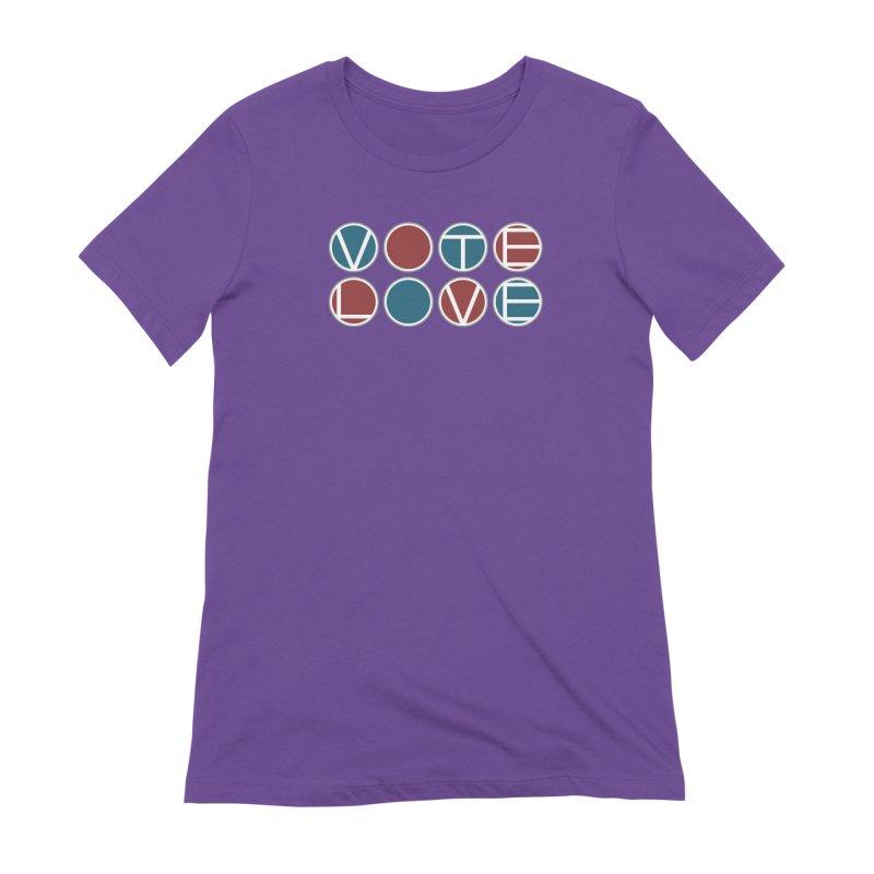 Vote Love Women's Extra Soft T-Shirt by Puttyhead's Artist Shop