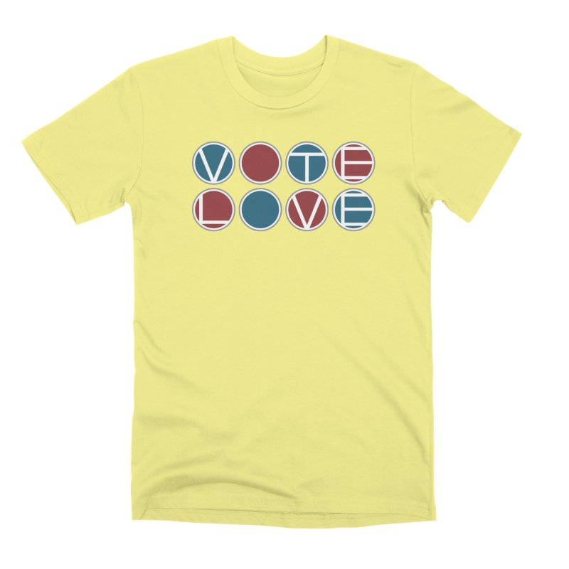 Vote Love Men's Premium T-Shirt by Puttyhead's Artist Shop