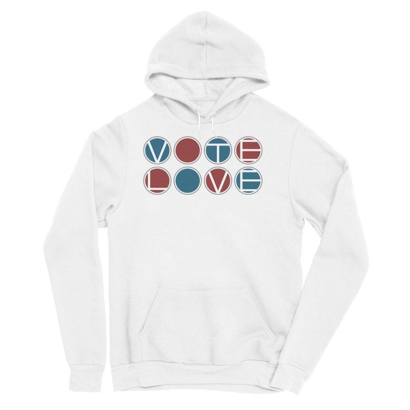 Vote Love Women's Sponge Fleece Pullover Hoody by Puttyhead's Artist Shop
