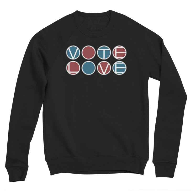 Vote Love Women's Sponge Fleece Sweatshirt by Puttyhead's Artist Shop