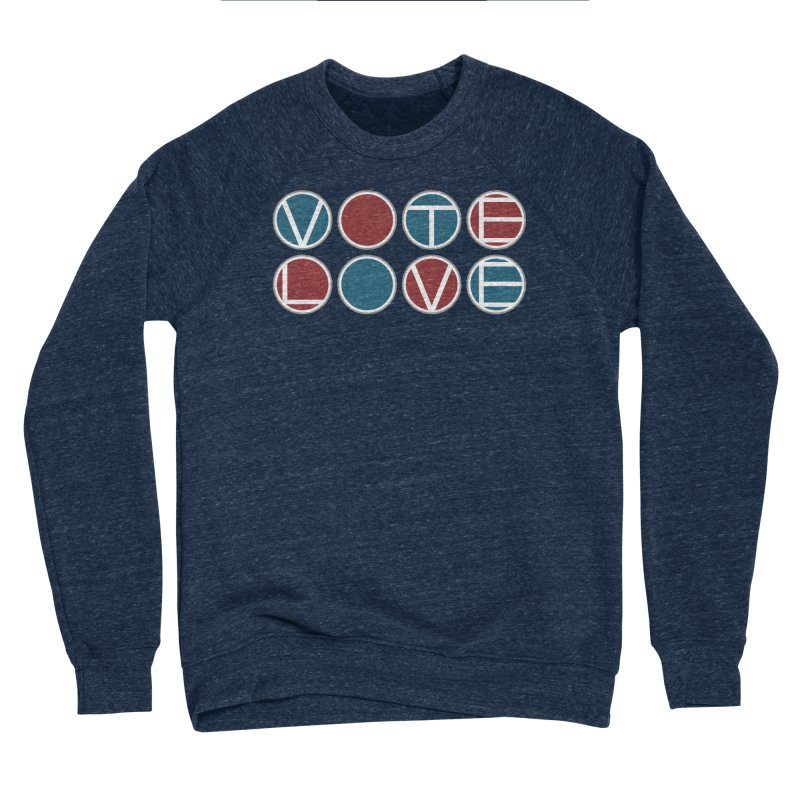 Vote Love Women's Sponge Fleece Sweatshirt by Puttyhead's Artist Shop