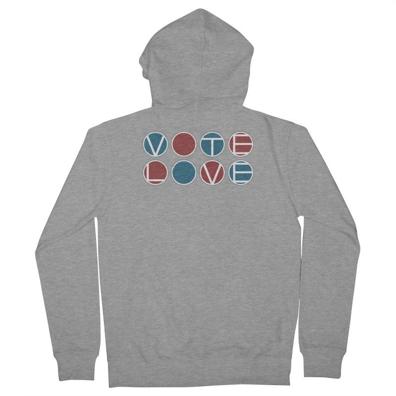 Vote Love Men's French Terry Zip-Up Hoody by Puttyhead's Artist Shop