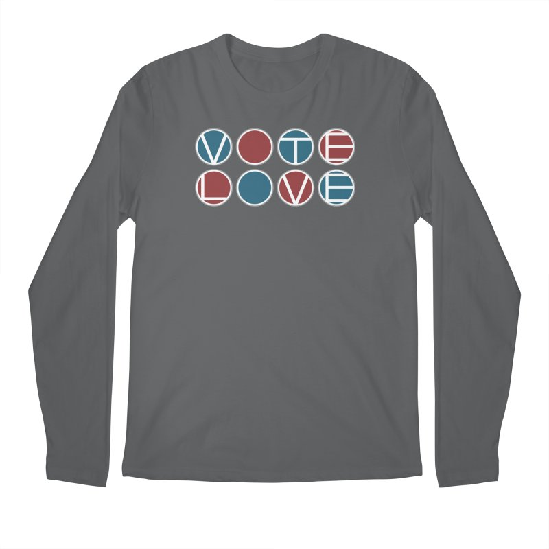 Vote Love Men's Regular Longsleeve T-Shirt by Puttyhead's Artist Shop