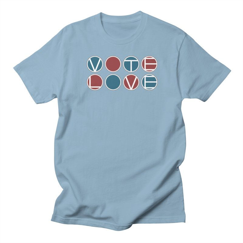 Vote Love Women's Regular Unisex T-Shirt by Puttyhead's Artist Shop