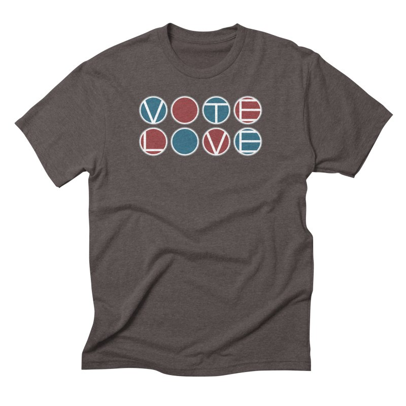 Vote Love Men's Triblend T-Shirt by Puttyhead's Artist Shop