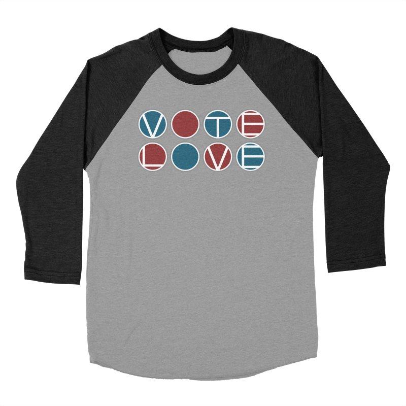 Vote Love Women's Baseball Triblend Longsleeve T-Shirt by Puttyhead's Artist Shop