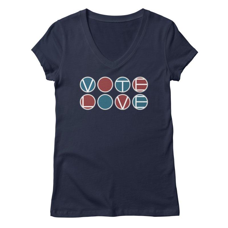 Vote Love Women's Regular V-Neck by Puttyhead's Artist Shop