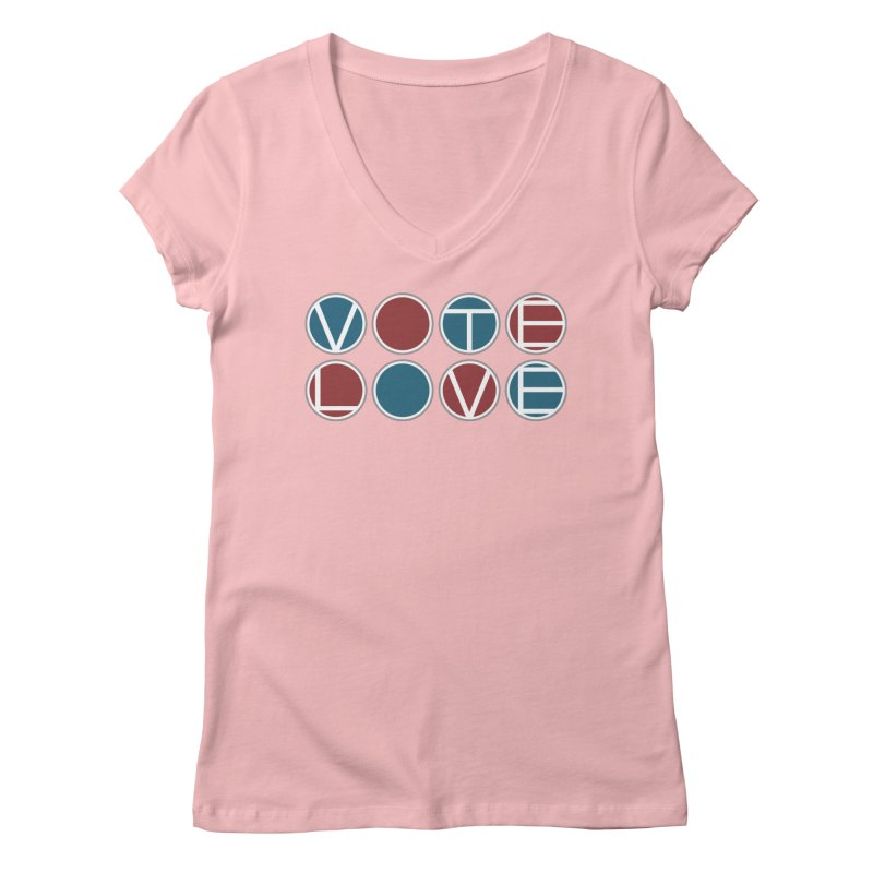 Vote Love Women's Regular V-Neck by Puttyhead's Artist Shop