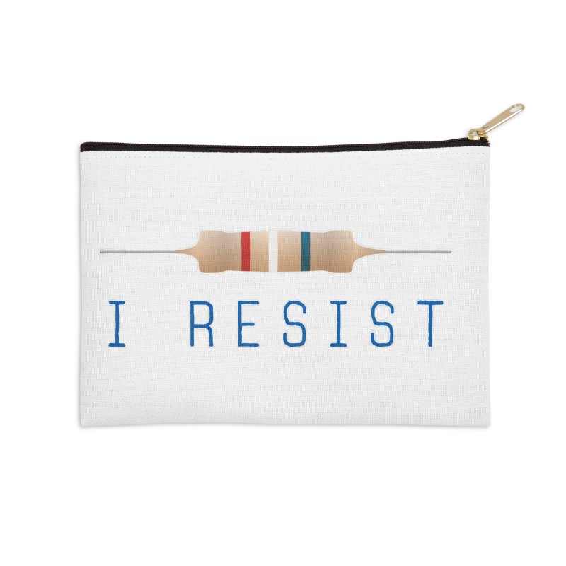 I Resist Accessories Zip Pouch by Puttyhead's Artist Shop