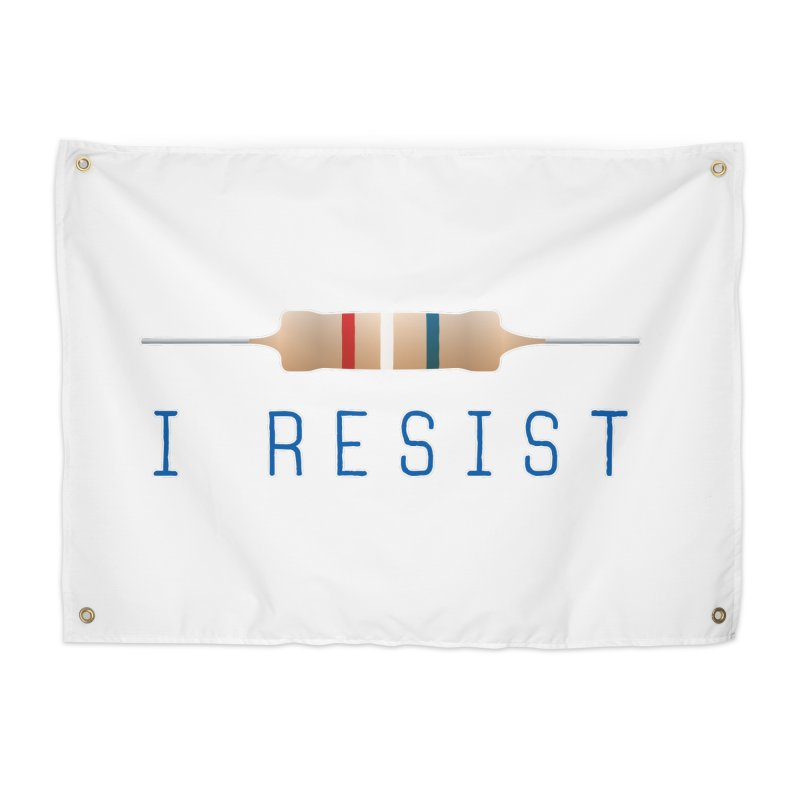 I Resist Home Tapestry by Puttyhead's Artist Shop