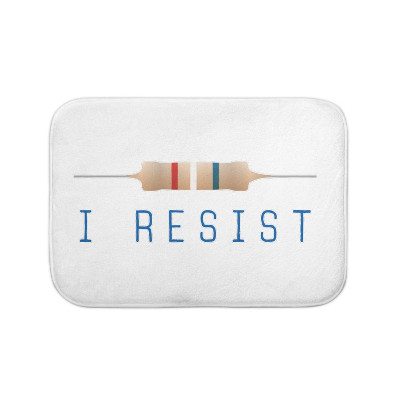 I Resist Home Bath Mat by Puttyhead's Artist Shop