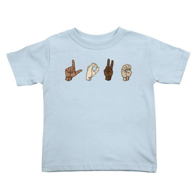 Love Sign Kids Toddler T-Shirt by Puttyhead's Artist Shop