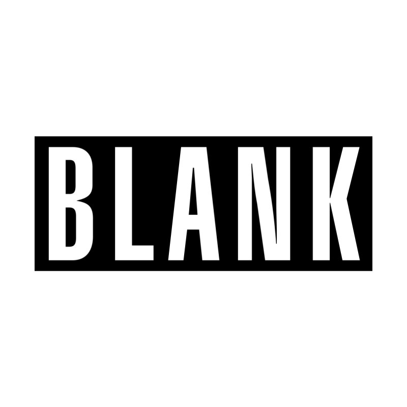 BLANK T-shirt by Puttyhead's Artist Shop