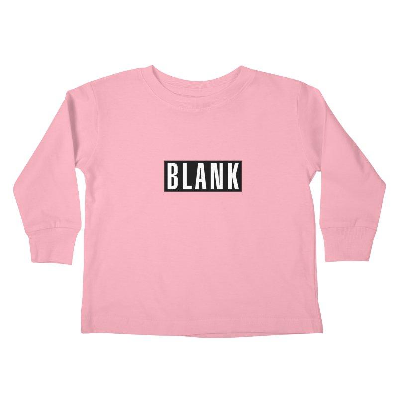 BLANK T-shirt Kids Toddler Longsleeve T-Shirt by Puttyhead's Artist Shop