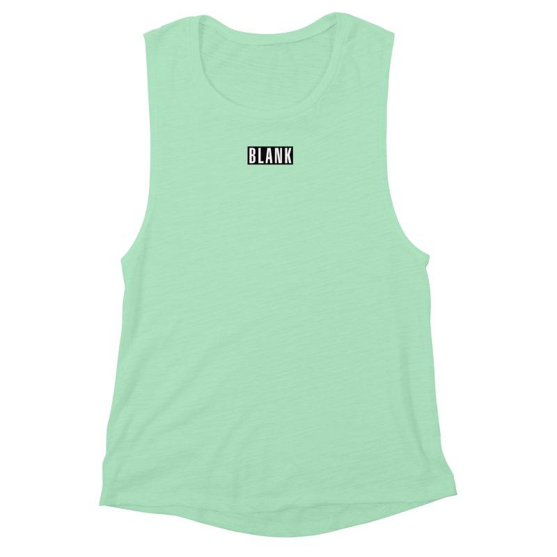 BLANK T-shirt Women's Muscle Tank by Puttyhead's Artist Shop