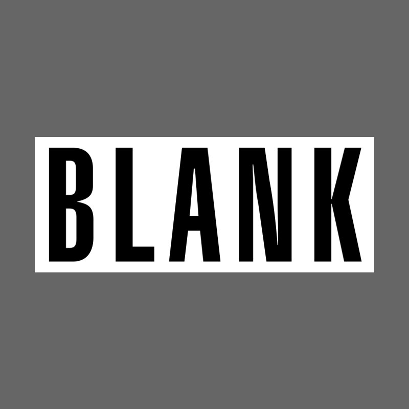 BLANK T-shirt (dark) by Puttyhead's Artist Shop