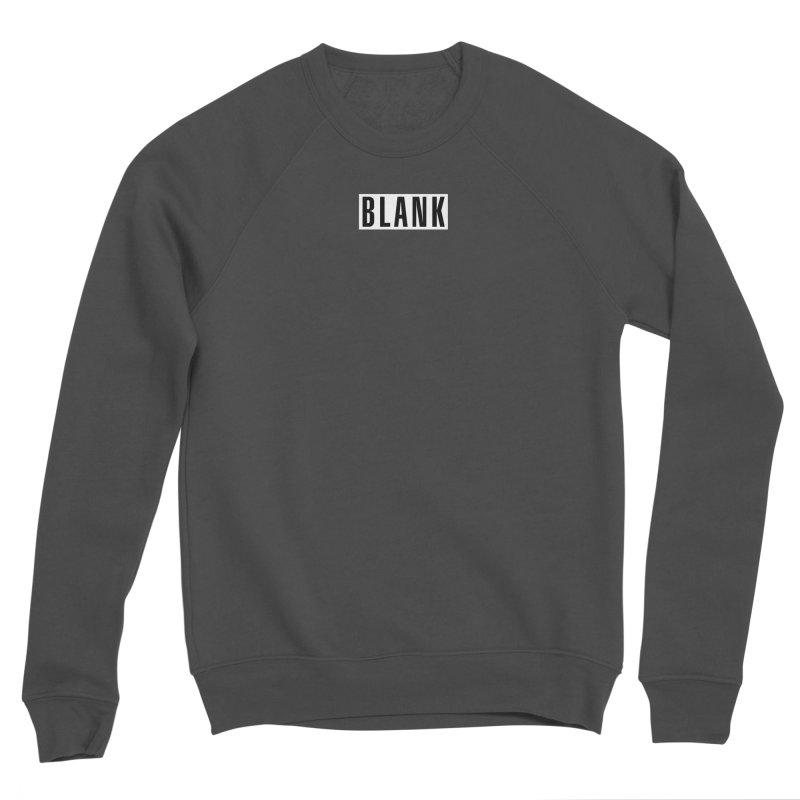 BLANK T-shirt (dark) Women's Sponge Fleece Sweatshirt by Puttyhead's Artist Shop