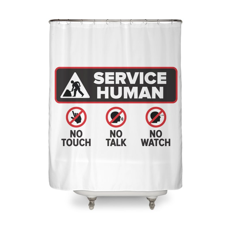 Service Human Home Shower Curtain by Puttyhead's Artist Shop