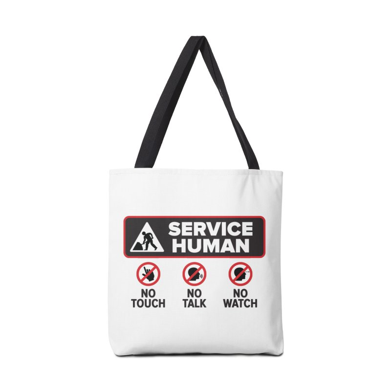 Service Human Accessories Tote Bag Bag by Puttyhead's Artist Shop