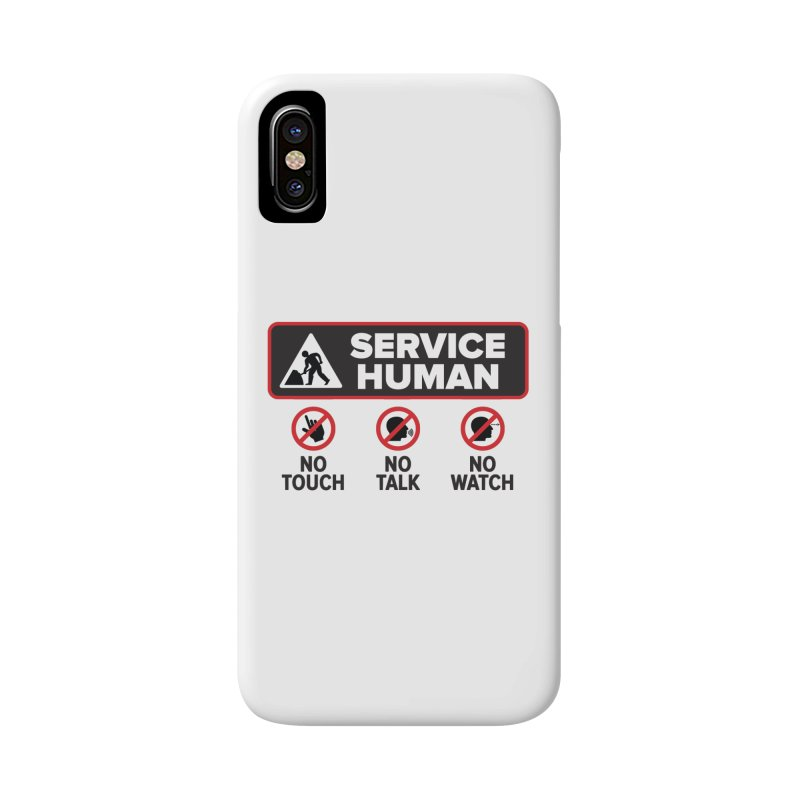 Service Human Accessories Phone Case by Puttyhead's Artist Shop