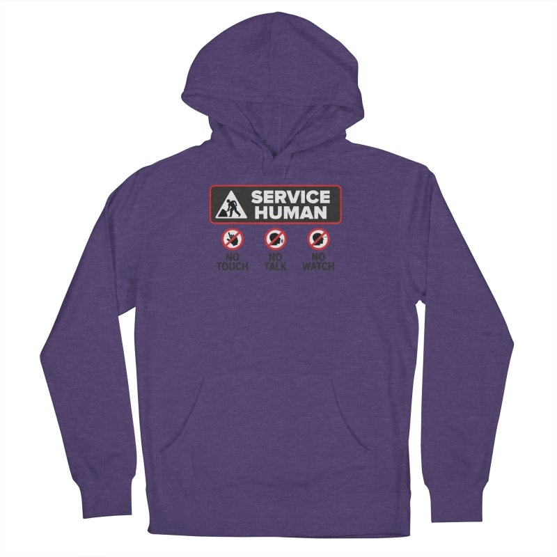 Service Human Women's French Terry Pullover Hoody by Puttyhead's Artist Shop