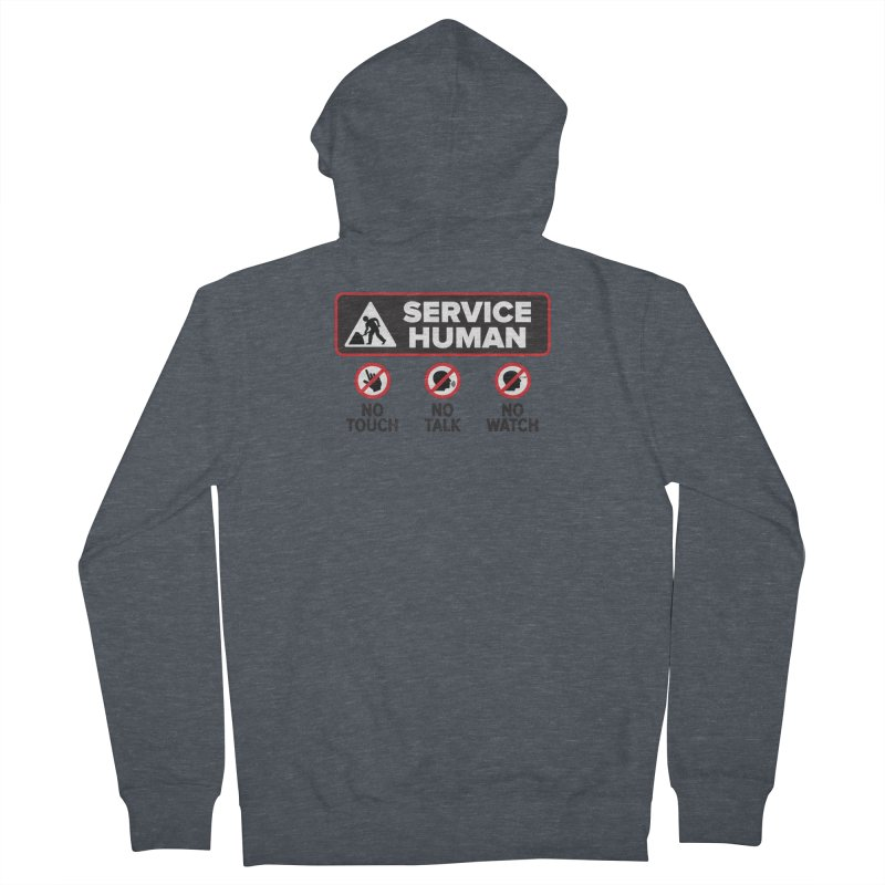 Service Human Men's French Terry Zip-Up Hoody by Puttyhead's Artist Shop