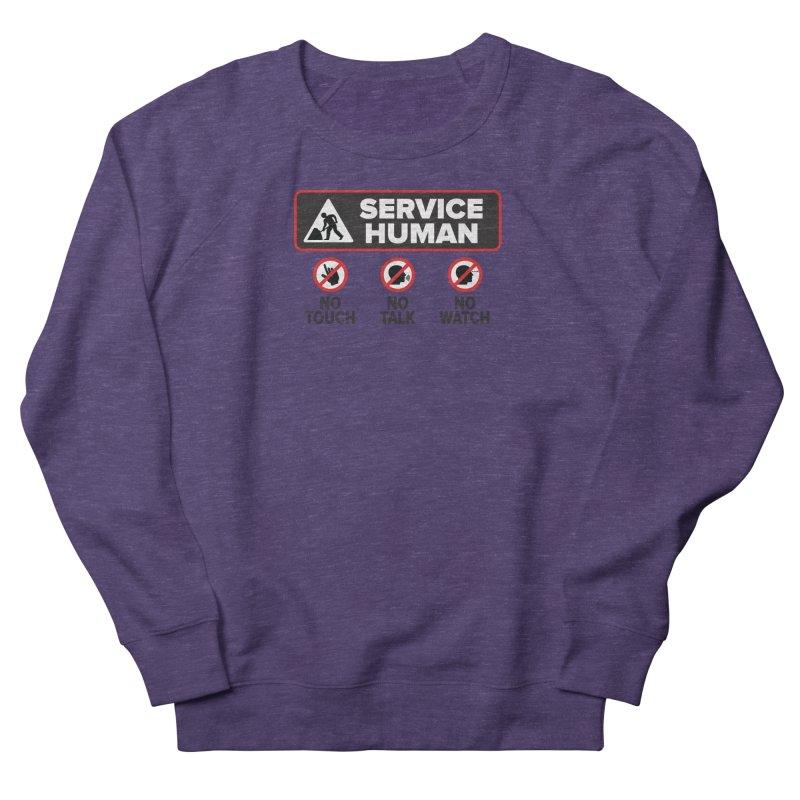 Service Human Men's French Terry Sweatshirt by Puttyhead's Artist Shop
