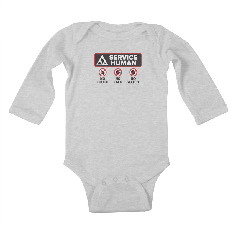 Service Human Kids Baby Longsleeve Bodysuit by Puttyhead's Artist Shop