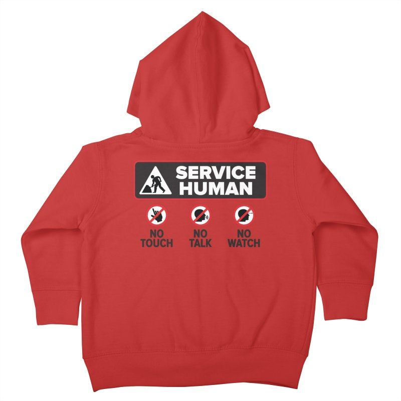 Service Human Kids Toddler Zip-Up Hoody by Puttyhead's Artist Shop